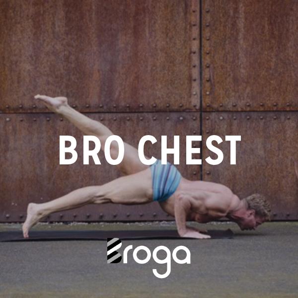 Broga – Bro Chest